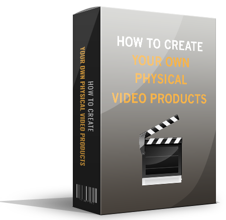 How to Create Your Own Physical Video Products